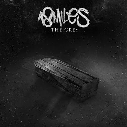 18 MILES альбом The Grey