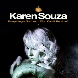 Karen Souza альбом Everything's Not Lost / Who Can It Be Now?