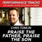"Chris Tomlin альбом ""Praise The Father, Praise The Son """