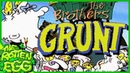 The Brothers Grunt Review - THE ROTTEN EGG