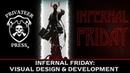 Infernal Friday: Visual Design Development