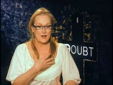 Meryl Streep interview for Doubt