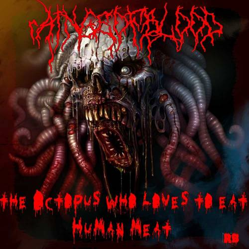 Octopus Eats Human Loves to Eat Human Meat
