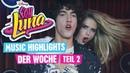 SOY LUNA 🎵 Music Highlights der Woche Teil 2 🎵 Disney Channel