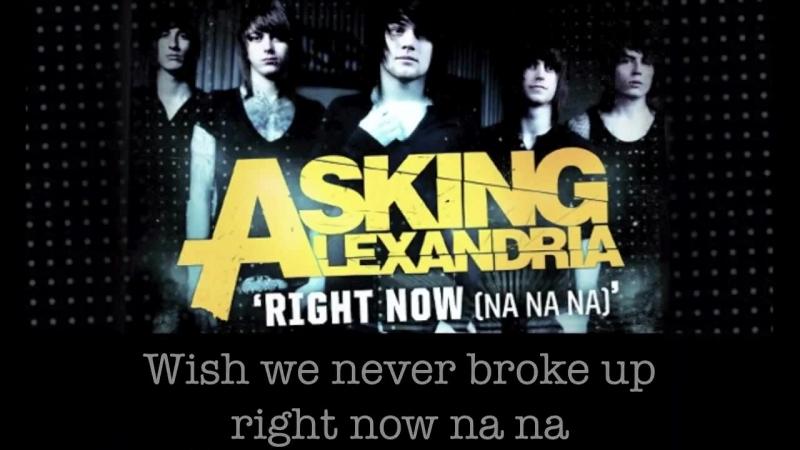 Asking Alexandria - Right Now (Na Na Na) - (Akon cover)