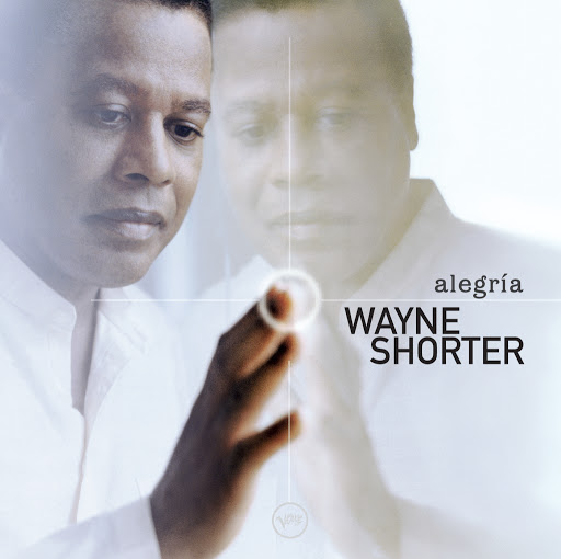 Wayne Shorter альбом Alegría