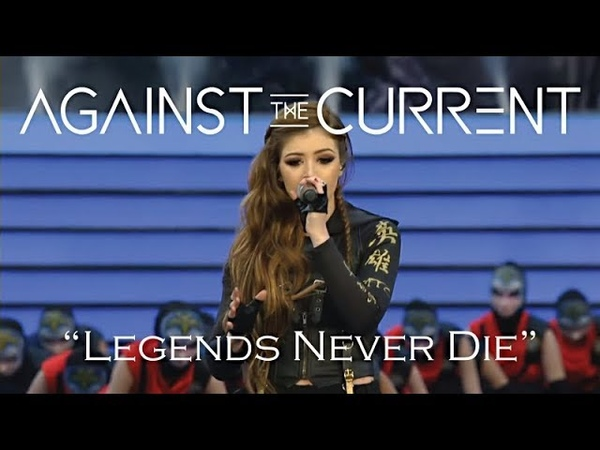 Against The Current - Legends Never Die [Worlds 2017 Grand Final Opening Ceremony League of Legends]