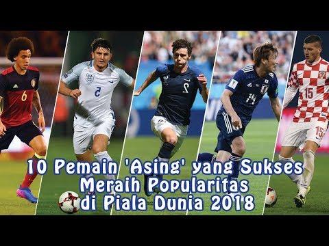 10 Pemain 'Asing' yang Sukses Meraih Popularitas di PiaIa Dunia