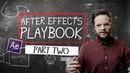 After Effects Playbook PART 2: 10 MORE AE Tips/Tricks | After Effects Tutorials