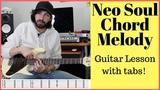 R&ampB Neo Soul Chord Melody Guitar Lesson +tabs