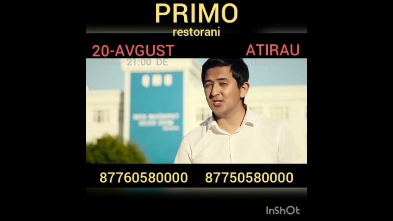 20 Avgust ATIRAU qalasi PRIMO restoraninda saat 21 00 de TIMUR KARASHAEV ja'ne DANIK Baylanis ushin telefon 📞877605