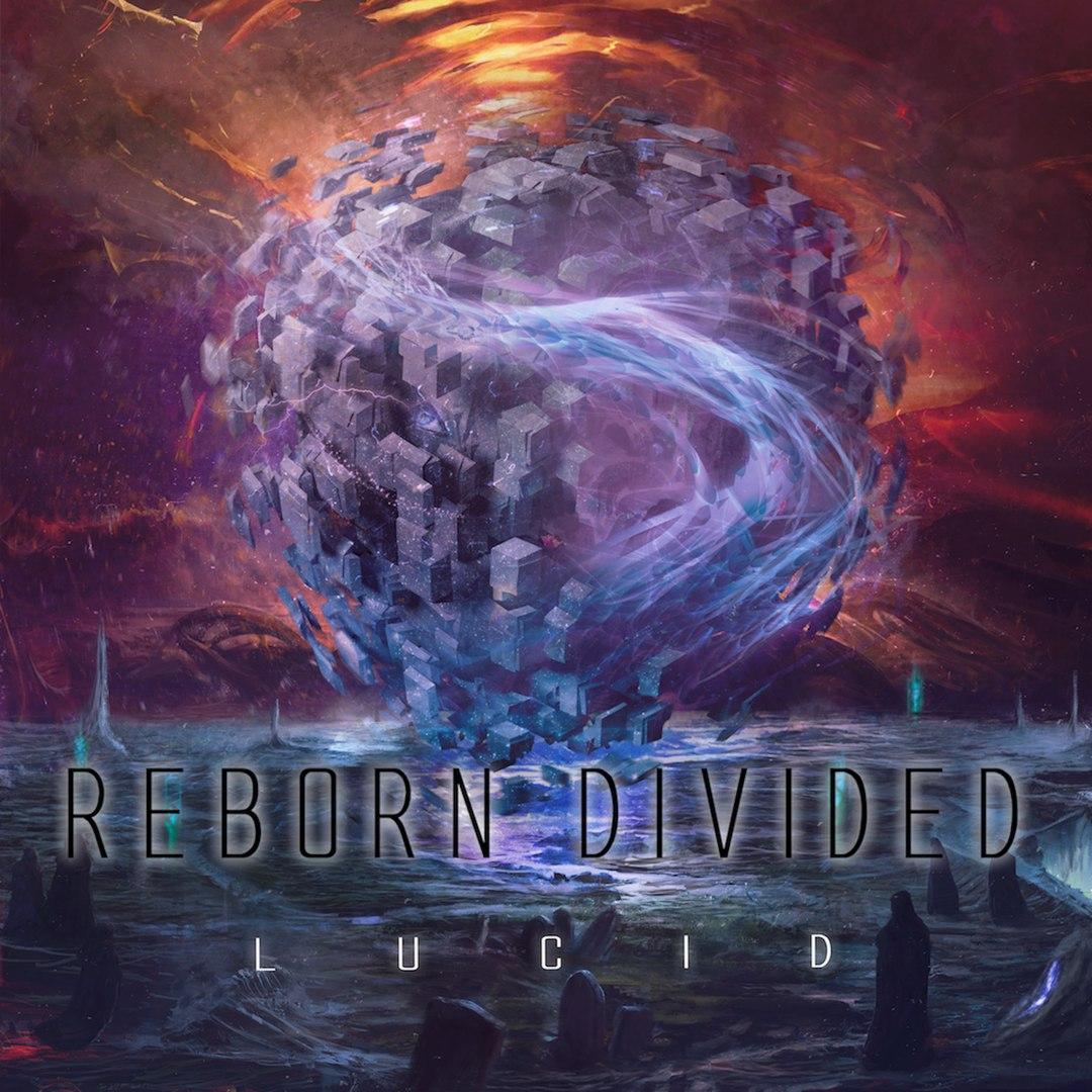 Reborn Divided - Lucid [EP] (2016)
