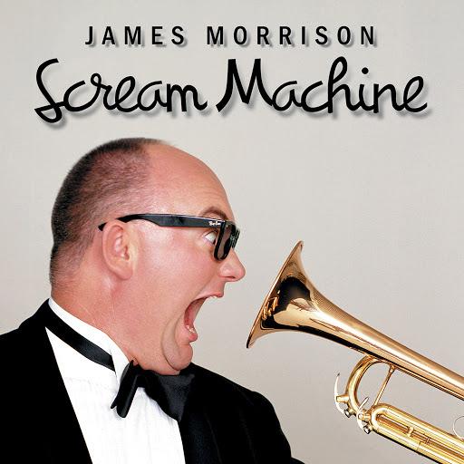 James Morrison альбом Scream Machine
