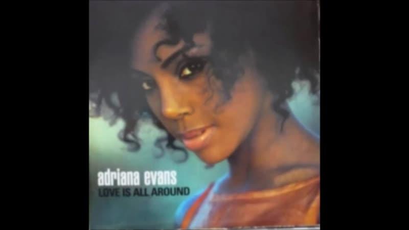 [3][080.80 C] adriana evans ★ love is all around ★ dub mix
