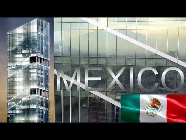 Mexico I Construcción de la Torre TOP el Rascacielos Más Alto de México y América Latina