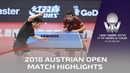 Fan Zhendong vs Niagol Stoyanov I 2018 ITTF Austrian Open Highlights R32