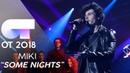 SOME NIGHTS | MIKI | GALA 12 | OT 2018
