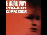 Broadway Project - Who's To Blame