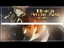 【MAD】「Bleach x Psycho-Pass」- Opening