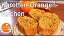 Немецкий морковно- апельсиновый пирог (кекс) с орехами / KAROTTEN-ORANGEN-KUCHEN mein leckerer Winterkuchen - Canans Rezepte