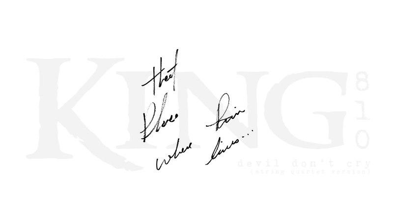 KING 810 - devil don't cry (string quartet version)(audio)