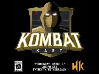 KombatKast. Tomorrow. Be there! MK11
