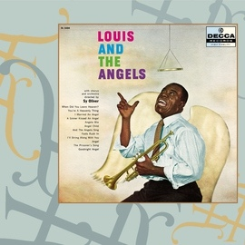 Louis Armstrong альбом Louis and the Angels