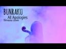 Bunraku - All Apologies (Nirvana cover)