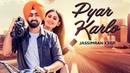 Jassimran Singh Keer: Pyar Karlo (Full Song) Desi Routz | Keerat Auckland | Latest Punjabi Songs