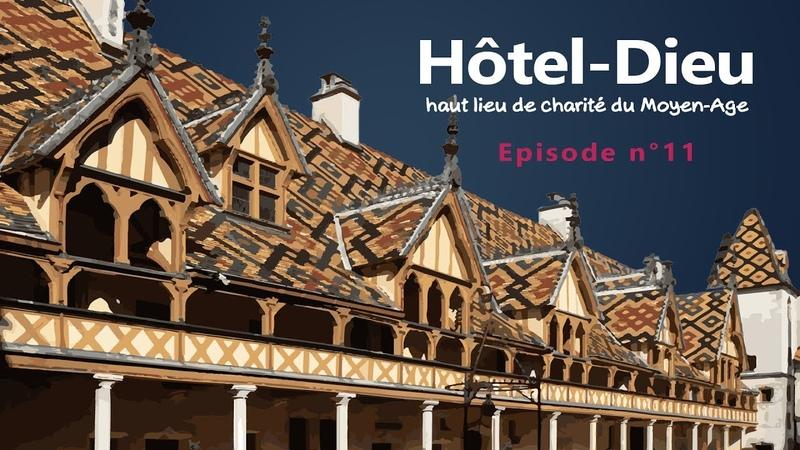 Les Hôtels-Dieu : un haut lieu de charité au Moyen-Age