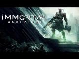 [Стрим] Immortal: Unchained