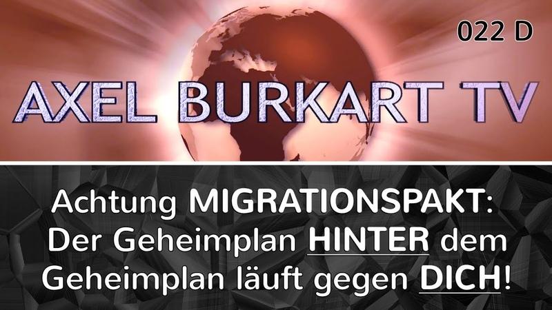 UN Migrationspakt: Aufpassen! Es gibt einen Geheimplan HINTER dem Geheimplan – gegen DICH! - ABTV022