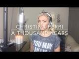 Christina Perri - A Thousand Years Cover