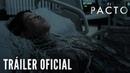 EL PACTO. Tráiler Oficial HD. Ya en cines.