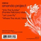 Ananda Project альбом Into The Sunrise / Let Love Fly / Where The Music Takes You