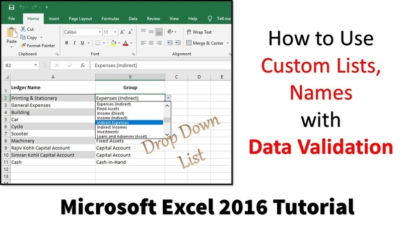 How to Use Custom Lists, Names With Data Validation in Excel 2016 | The Teacher