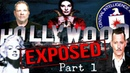 Hollywood Exposed [The Banned Documentary] {Part 1}