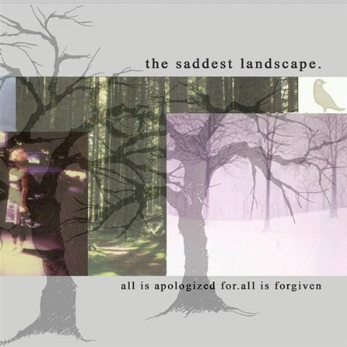The Saddest Landscape - All Is Apologized For All Is Forgiven (2012)