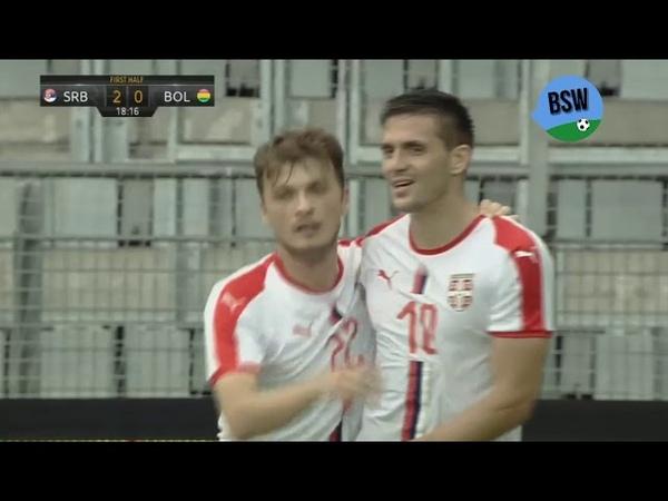 Adem Ljajic Goal (Serbia vs Bolivia 2-0) 06092018 HD