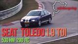 Seat Toledo 1.9 TDi трактор валит на Нюрбургринге