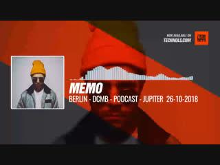 Memo. - Berlin DCMB, Podcast (Jupiter) #Periscope #Techno #music