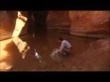 Ultimate Survival Bear Grylls water in the canyon / Выжить любой ценой Беар Гриллс вода в каньоне.