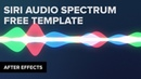 After Effects: Siri Audio Waveform FREE TEMPLATE FILE