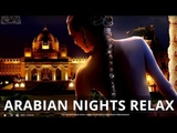 Relax Tantric Sensual Arabian Nights Music Healing Spa Massage Relaxing Music ,Meditation Music