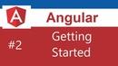 Angular 7 Tutorial - 2 - Getting Started