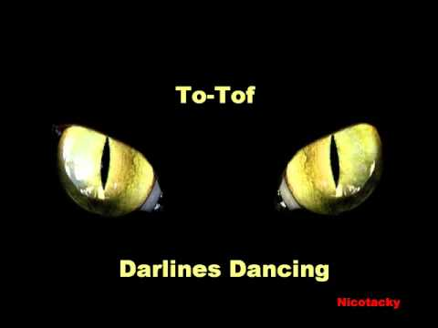 To-Tof - Darlines Dancing (Anthony's Club Mix)