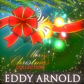 Eddy Arnold альбом Merry Christmas Collection