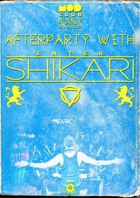 4.07. ENTER SHIKARI AFTERPARTY @ MOD