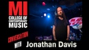 Jonathan Davis 7 Things We Learned At The Musicians' Institute