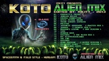 KOTO - THE ALIEN MIX Edited by mCITY 2O13